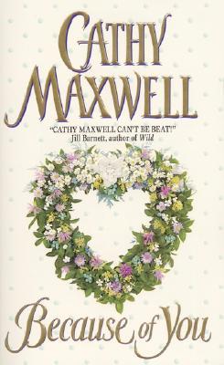 Because of You (Avon Romantic Treasure), CATHY MAXWELL