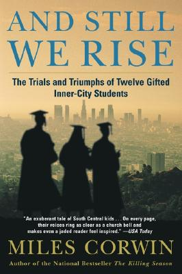 Image for And Still We Rise: The Trials and Triumphs of Twelve Gifted Inner-City Students
