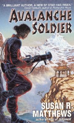 Avalanche Soldier, Susan R. Matthews