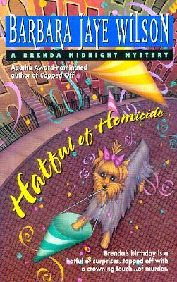 Hatful of Homicide  A Brenda Midnight Mystery, Wilson, Barbara Jaye