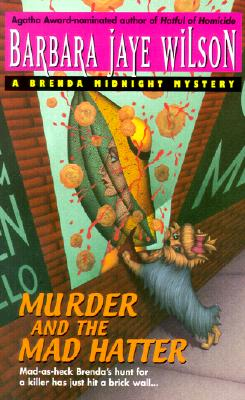 Murder and the Mad Hatter, Wilson, Barbara Jaye