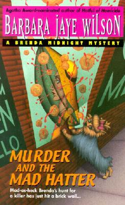 Murder and the Mad Hatter, Wilson, Barbara Jaye