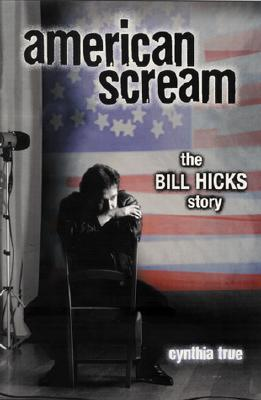 Image for American Scream: The Bill Hicks Story