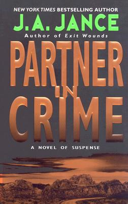 Partner in Crime (Joanna Brady Mysteries, Book 10), Jance, J.A.