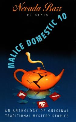 Image for Nevada Barr Presents Malice Domestic 10 : An Anthology of Original Traditional Mystery Stories