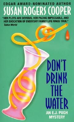 Don't Drink the Water, Cooper, Susan Rogers