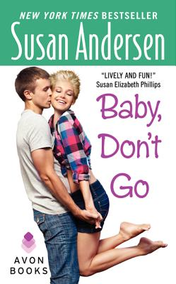 Baby, Don't Go (Avon Light Contemporary Romances), SUSAN ANDERSEN