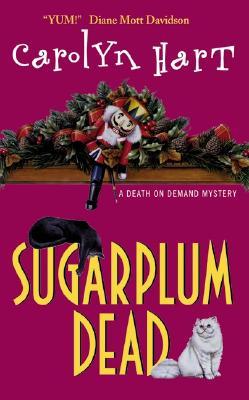 Sugarplum Dead: A Death on Demand Mystery (Death on Demand Mysteries (Paperback)), CAROLYN HART