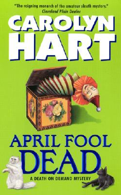 Image for April Fool Dead: A Death on Demand Mystery (Death on Demand Mysteries)