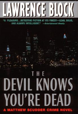 The Devil Knows You're Dead, Block, Lawrence