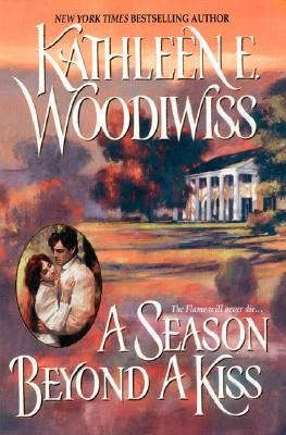 A Season Beyond a Kiss, KATHLEEN E. WOODIWISS