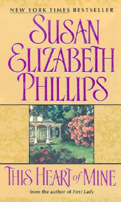 This Heart of Mine (Avon Romance), Susan Elizabeth Phillips