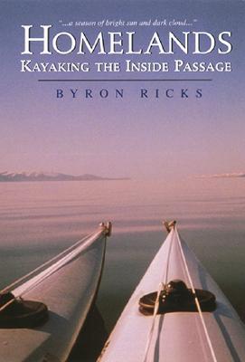 Image for Homelands: Kayaking the Inside Passage