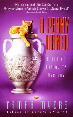 A Penny Urned (Den of Antiquity), TAMAR MYERS