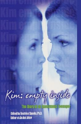Image for KIM : EMPTY INSIDE : THE DIARY OF AN ANO