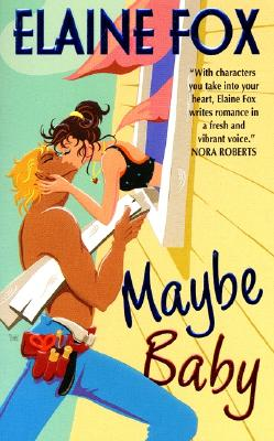 Maybe Baby (Avon Light Contemporary Romances), Elaine Fox