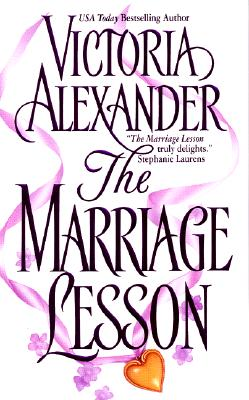 The Marriage Lesson, VICTORIA ALEXANDER