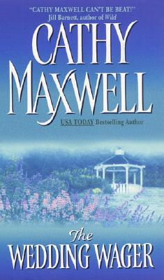 The Wedding Wager, CATHY MAXWELL