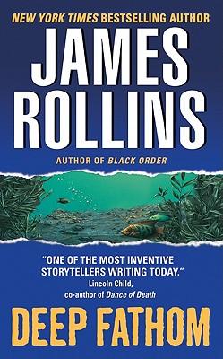 Deep Fathom, JAMES ROLLINS
