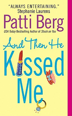 And Then He Kissed Me, Berg, Patti