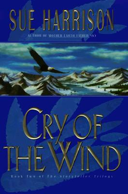 Image for Cry of the Wind (Storyteller Trilogy, Book 2)