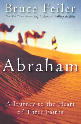 Image for Abraham : A Journey to the Heart of Three Faiths