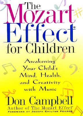 Image for The Mozart Effect for Children: Awakening Your Child's Mind, Health and Creativity With Music