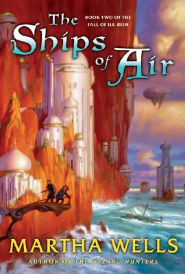 Image for The Ships of Air  (The Fall of Ile-Rien, Book 2)