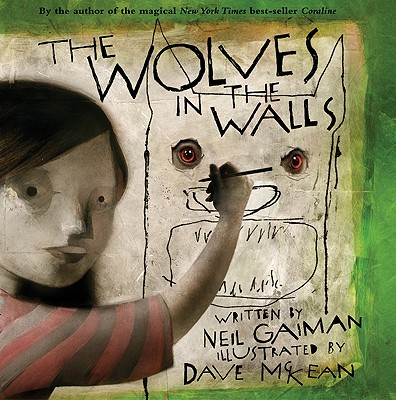 Image for THE WOLVES IN THE WALLS (signed)