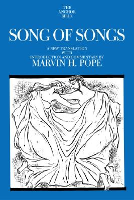 Image for Song of Songs: A New Translation with Introduction and Commentary