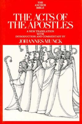 Image for The Acts of the Apostles (Anchor Bible, Vol 31)