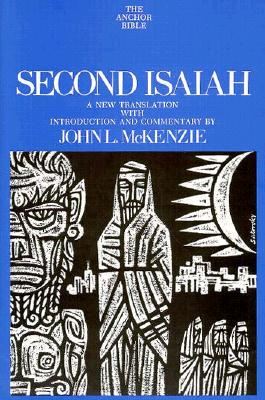 Image for Second Isaiah (The Anchor Bible, Vol. 20)