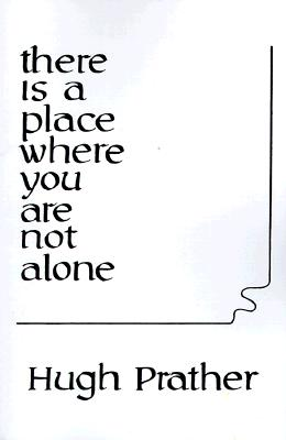 Image for There Is a Place Where You Are Not Alone