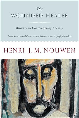 Image for The Wounded Healer: Ministry in Contemporary Society