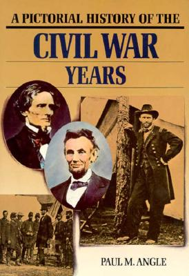 Image for PICTORIAL HISTORY OF THE CIVIL WAR YEARS