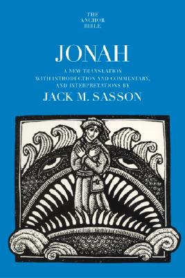 Image for Jonah: A New Translation with Introduction, Commentary, and Interpretation (Anchor Bible)