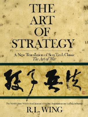 Image for The Art of Strategy: A New Translation of Sun Tzu's Classic The Art of War