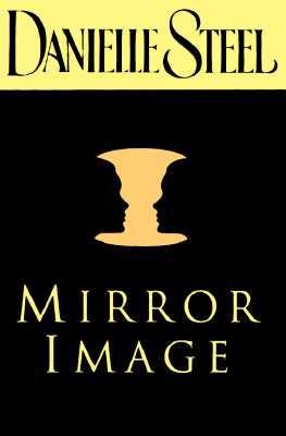 Mirror Image, Steel, Danielle