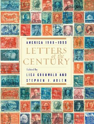 Image for Letters of the Century: America 1900-1999