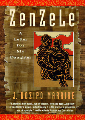 Zenzele: A Letter for My Daughter, Maraire, J. Nozipo