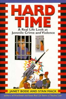 Image for HARD TIME: A Real Life Look at Juvenile Crime and Violence