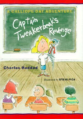 Image for Captain Tweakerbeak's Revenge: A Calliope Day Adventure (Calliope Day Adventu...