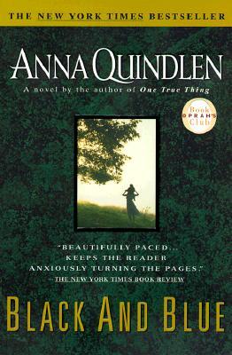 Black and Blue (Oprah's Book Club), Quindlen, Anna