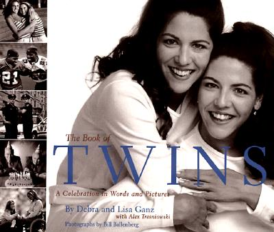 Image for The Book of Twins: A Celebration in Words and Pictures