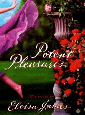 Potent Pleasures (Enchanged Pleasures), James, Eloisa