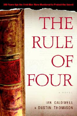 Image for The Rule Of Four  **SIGNED by both authors**