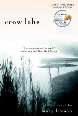 Crow Lake (Today Show Book Club #7), Lawson, Mary