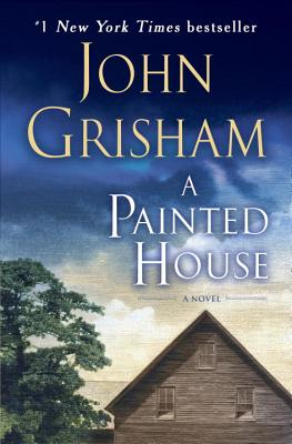 Painted House, JOHN GRISHAM
