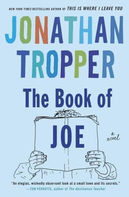 The Book of Joe, Jonathan Tropper