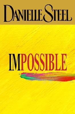 Impossible, Danielle Steel